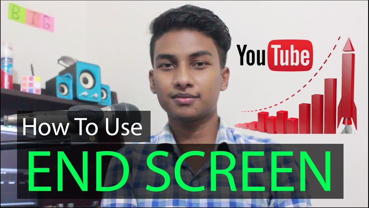 How to Use YouTube End Screen for More Subscribers and Views